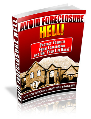 Product picture Avoid Foreclosure Hell - Get your life back