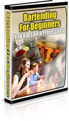 Product picture Bartending For Beginners - how to be a bartender
